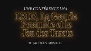 LRDP, la grande Pyramide, et le jeu de Tarots