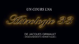 Astrologie | Cours 33