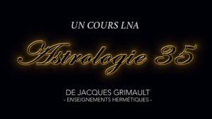 Astrologie | Cours 35