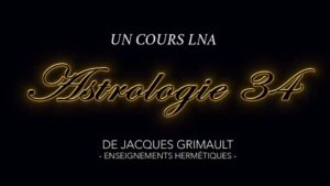 Astrologie | Cours 34